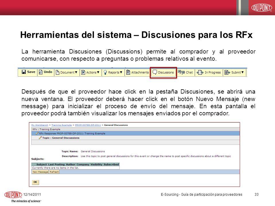 Herramientas del sistema – Discusiones para los RFx La herramienta Discusiones (Discussions) permite al comprador y al proveedor comunicarse, con resp