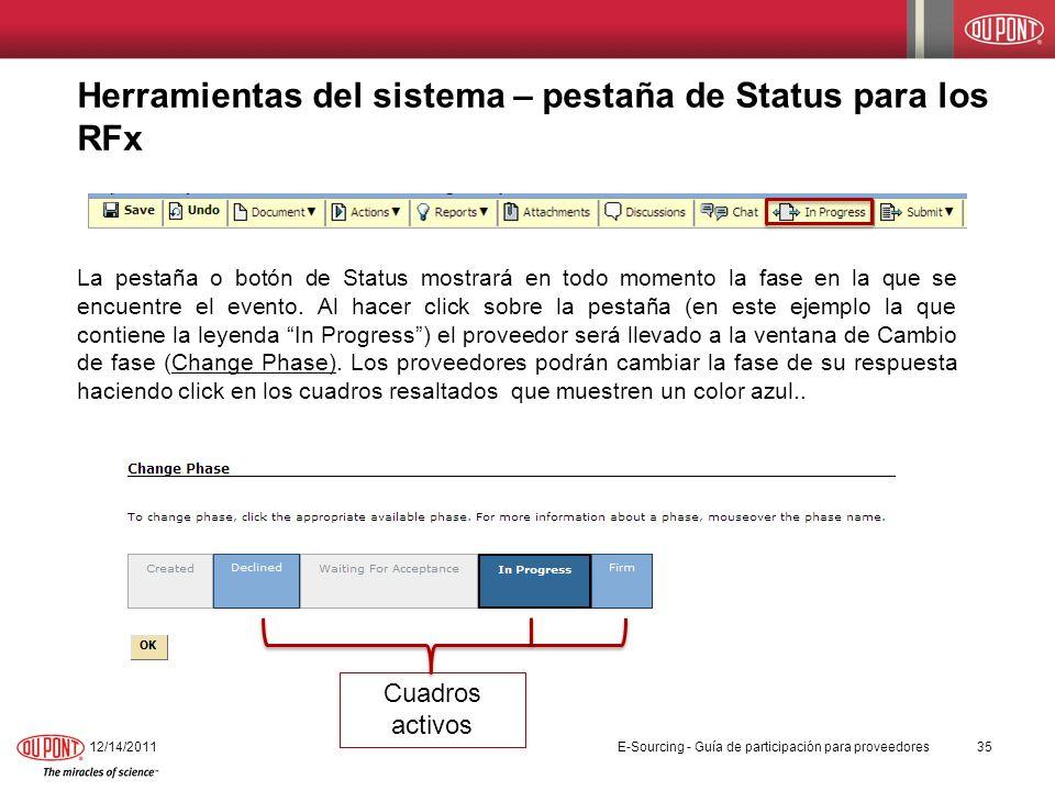 Herramientas del sistema – pestaña de Status para los RFx La pestaña o botón de Status mostrará en todo momento la fase en la que se encuentre el even
