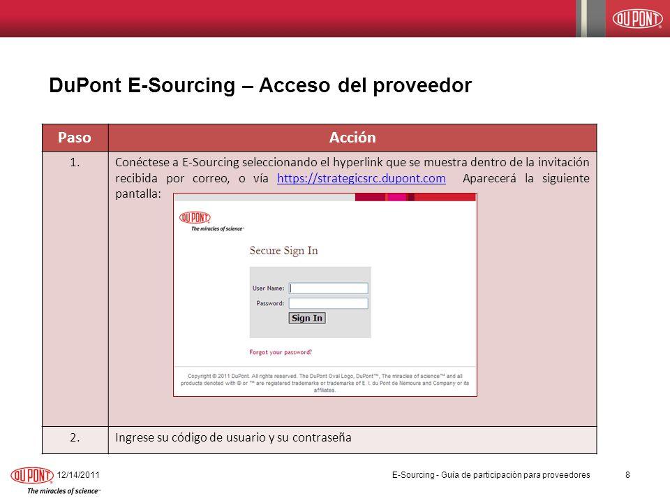 DuPont E-Sourcing – Visualizando los detalles del evento PasoAcción 2.Una vez el evento haya sido seleccionado, se mostrará la siguiente pantalla.