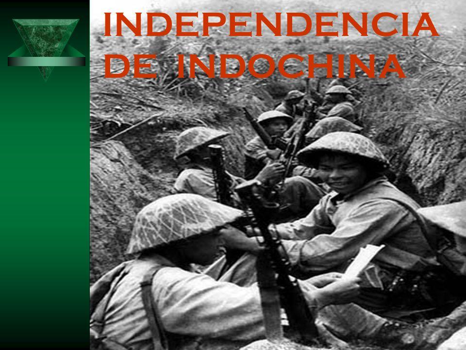 INDEPENDENCIA DE INDOCHINA