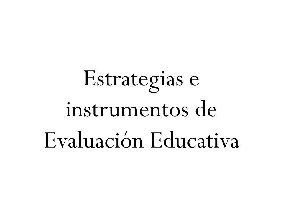Estrategias e instrumentos de Evaluación Educativa