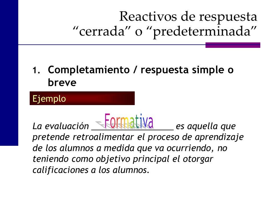 La evaluación _________________ es aquella que pretende retroalimentar el proceso de aprendizaje de los alumnos a medida que va ocurriendo, no teniend