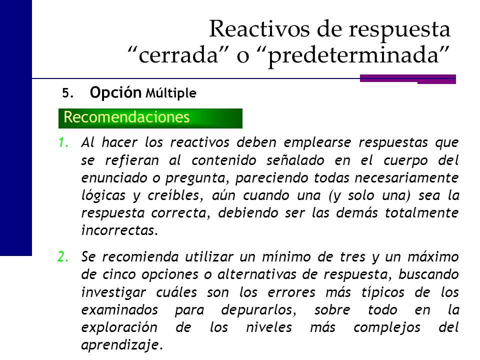 1.Al hacer los reactivos deben emplearse respuestas que se refieran al contenido señalado en el cuerpo del enunciado o pregunta, pareciendo todas nece