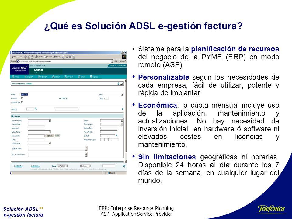 Solución ADSL >> e-gestión factura ¿Qué aporta a la empresa.