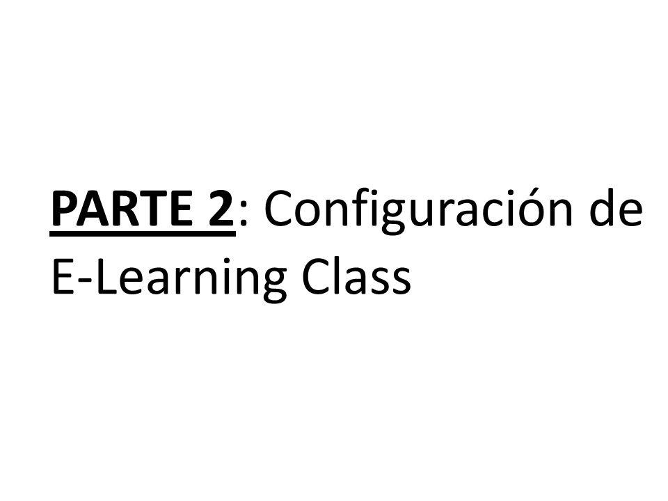 PARTE 2: Configuración de E-Learning Class