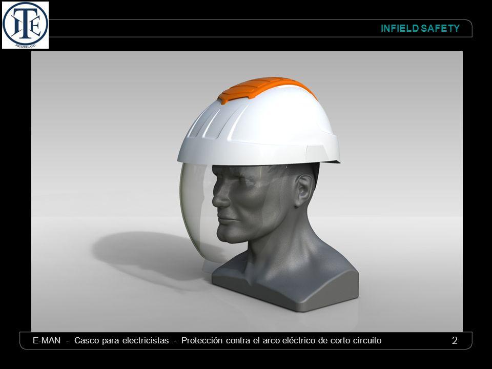 3 INFIELD SAFETY E-MAN - Casco para electricistas - Protección contra el arco eléctrico de corto circuito Protección de la cabeza y de la cara del electricista La pantalla integra la protección del mentón