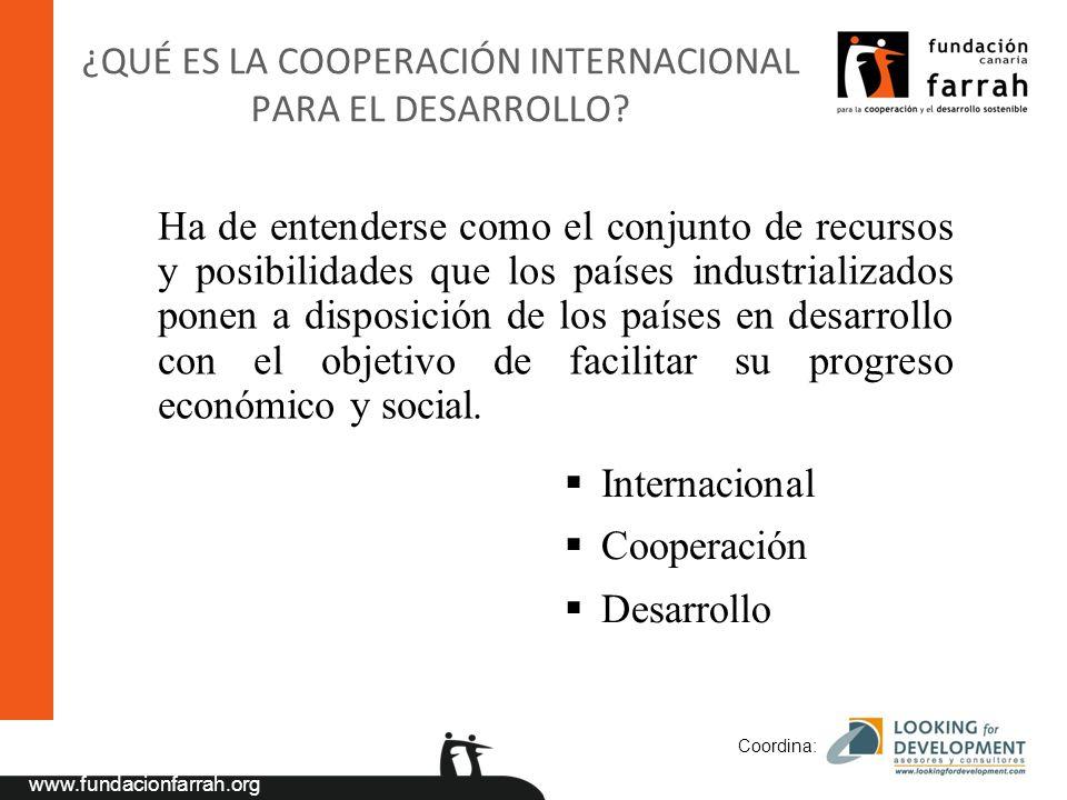 www.fundacionfarrah.org Coordina: AOD multilateral Contribuciones a las IFI Contribuciones a los Organismos Internacionales No Financieros Contribuciones al presupuesto de la AOD a la UE Contribuciones al Fondo Europeo de Desarrollo Contribuciones a otros fondos AOD bilateral Reembolsable Préstamos concesionales (FAD) Microcréditos Libre Ayuda humanitaria Emergencia Proyectos de desarrollo económico y social Ayuda programa (balanza de pagos, etc.) Cooperación Científico-técnica Subvenciones a ONGD