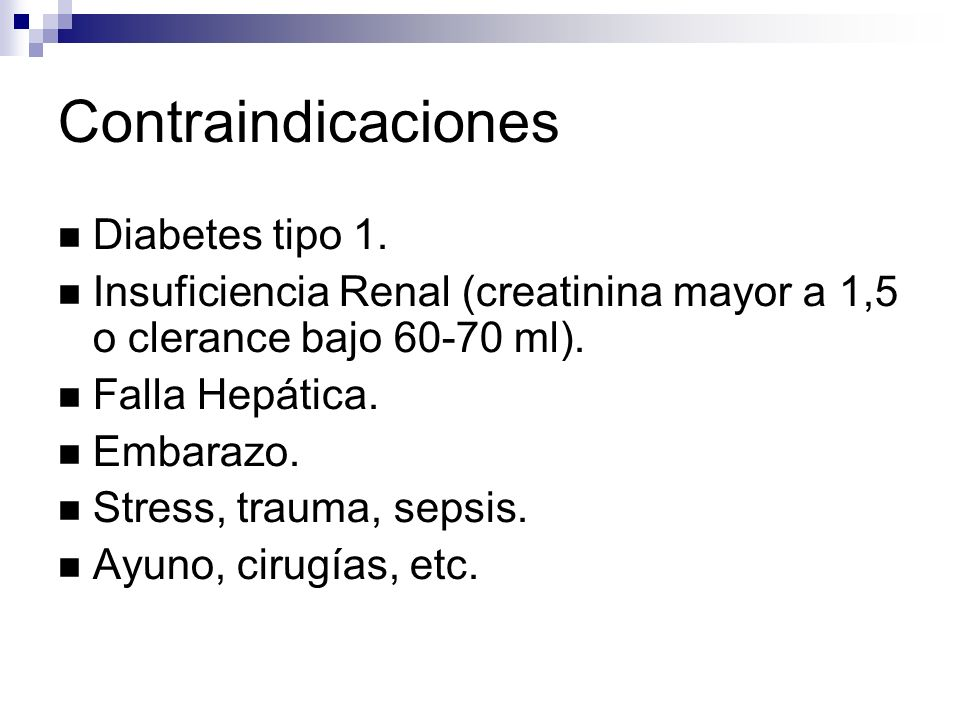 Contraindicaciones Diabetes tipo 1.