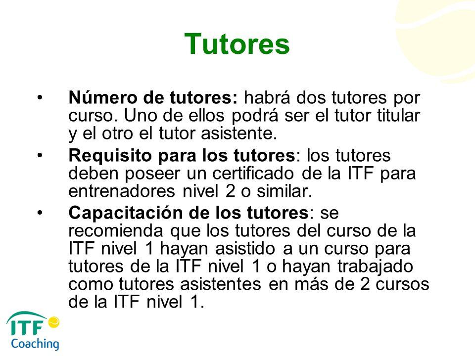 Tutores Número de tutores: habrá dos tutores por curso. Uno de ellos podrá ser el tutor titular y el otro el tutor asistente. Requisito para los tutor