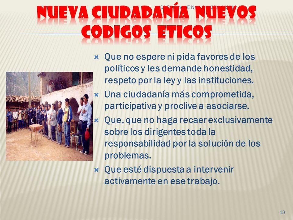 06/11/2013G&C Alfonso E Nino G 18 Que no espere ni pida favores de los políticos y les demande honestidad, respeto por la ley y las instituciones. Una
