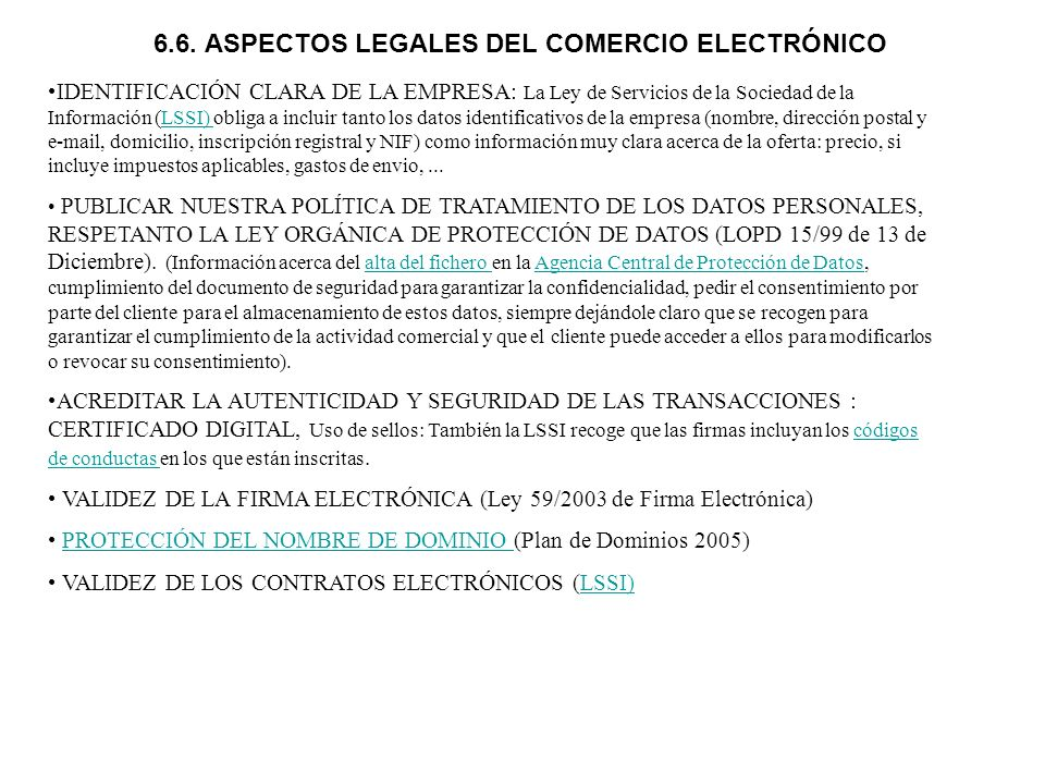 IDENTIFICACIÓN CLARA DE LA EMPRESA: La Ley de Servicios de la Sociedad de la Información (LSSI) obliga a incluir tanto los datos identificativos de la