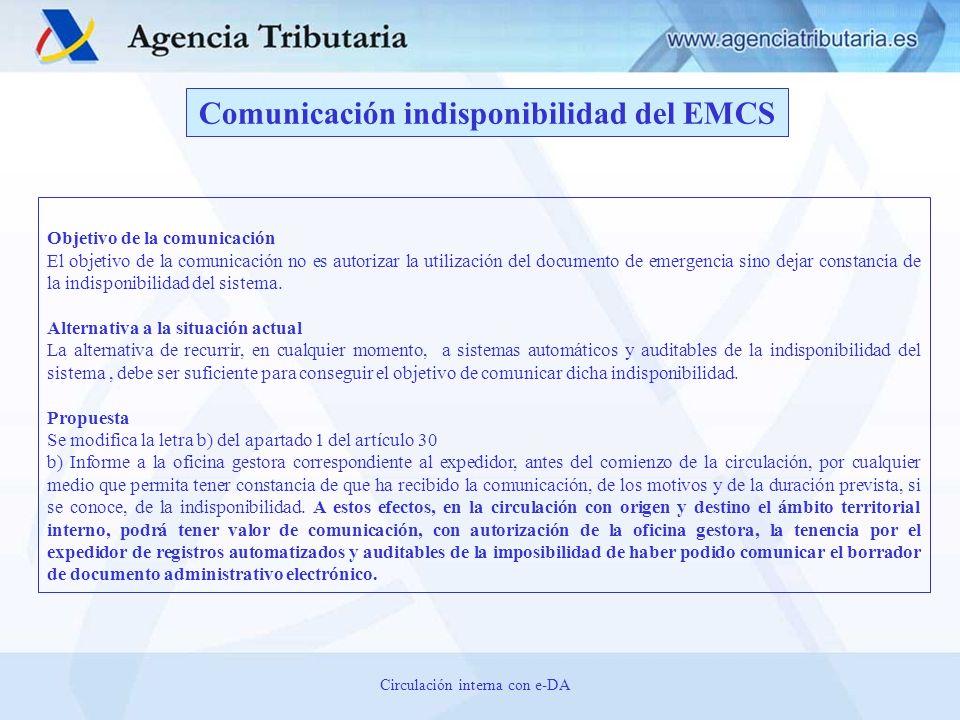 Objetivo de la comunicación El objetivo de la comunicación no es autorizar la utilización del documento de emergencia sino dejar constancia de la indi