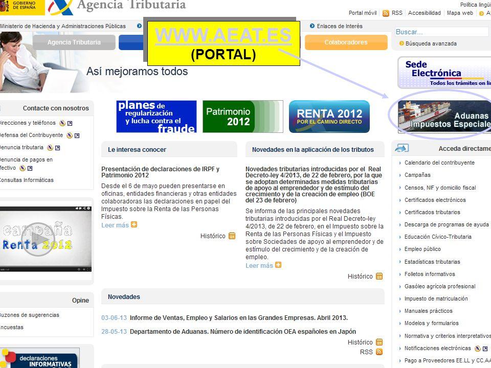 WWW.AEAT.ES (PORTAL) WWW.AEAT.ES (PORTAL)
