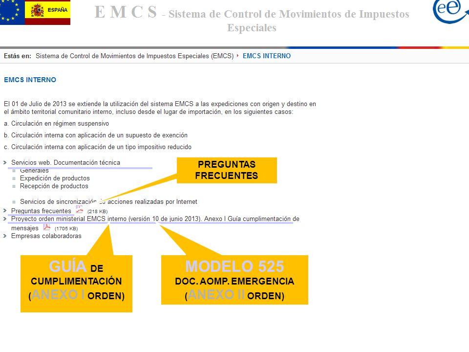 GUÍA DE CUMPLIMENTACIÓN ( ANEXO I ORDEN) PREGUNTAS FRECUENTES MODELO 525 DOC. AOMP. EMERGENCIA ( ANEXO II ORDEN)