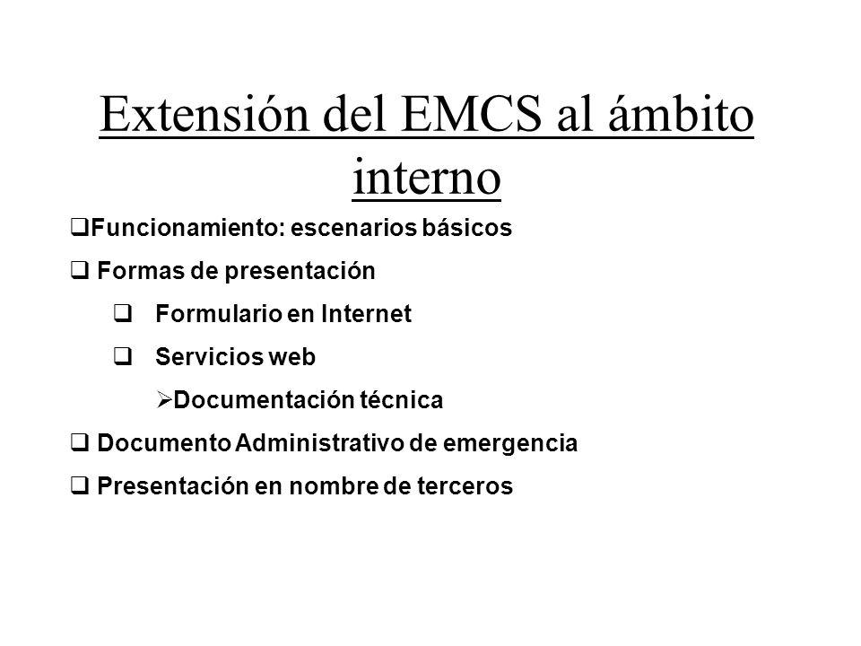 Funcionamiento: escenarios básicos Formas de presentación Formulario en Internet Servicios web Documentación técnica Documento Administrativo de emerg