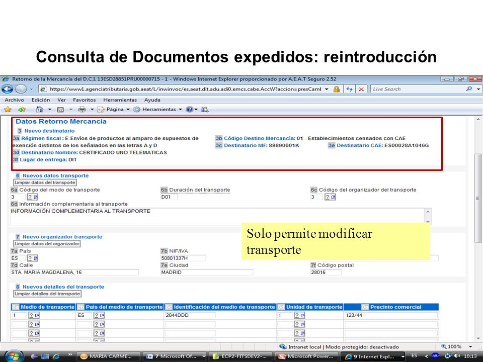 Consulta de Documentos expedidos: reintroducción Solo permite modificar transporte