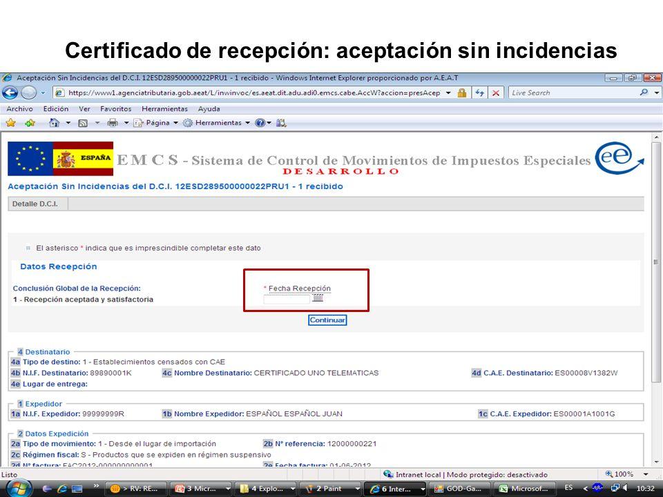 Certificado de recepción: aceptación sin incidencias