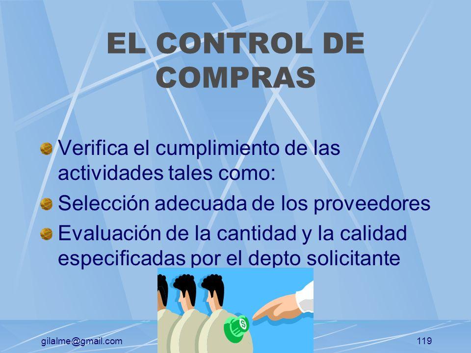 gilalme@gmail.com118 CONTROL DE COMPRAS El establecimiento de controles de compras permite conocer de inmediato características de proveedores, ahorro