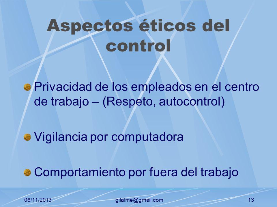 06/11/2013gilalme@gmail.com12 Cualidades de un sistema de control Criterios razonables Acción correctiva Planificación estratégica Énfasis en la excep