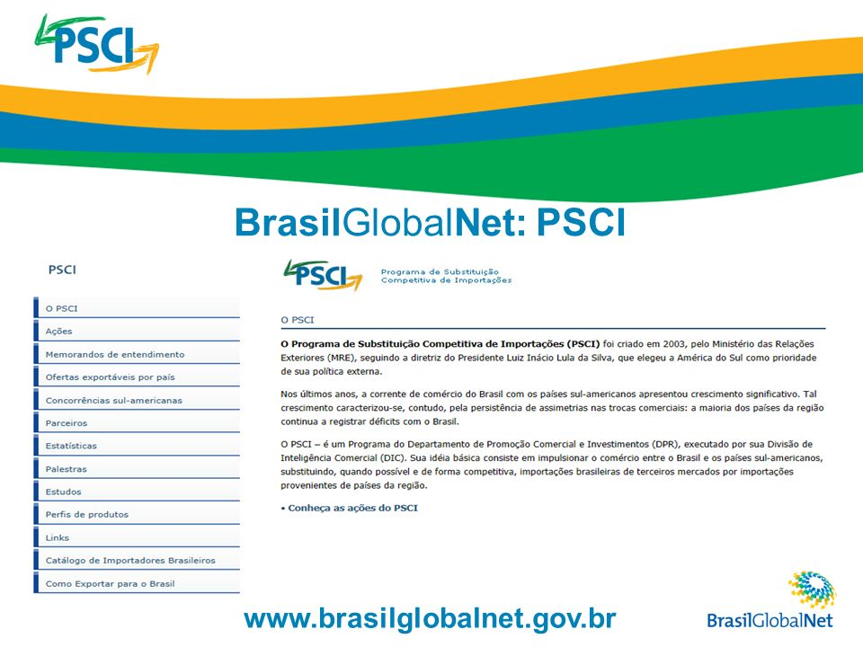 www.brasilglobalnet.gov.br BrasilGlobalNet: PSCI