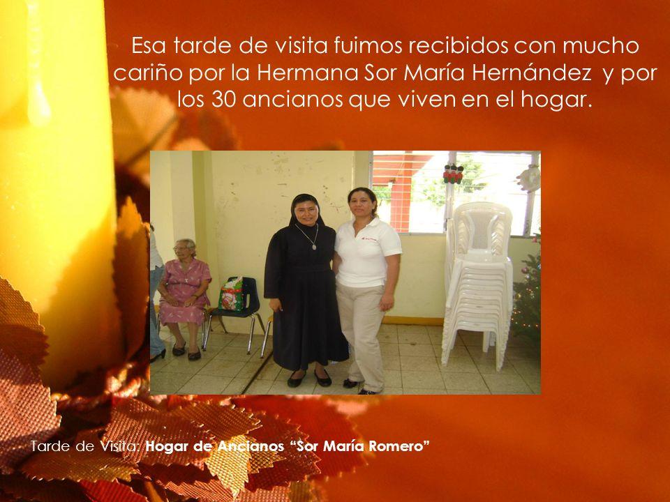 Esa tarde de visita fuimos recibidos con mucho cariño por la Hermana Sor María Hernández y por los 30 ancianos que viven en el hogar. Tarde de Visita: