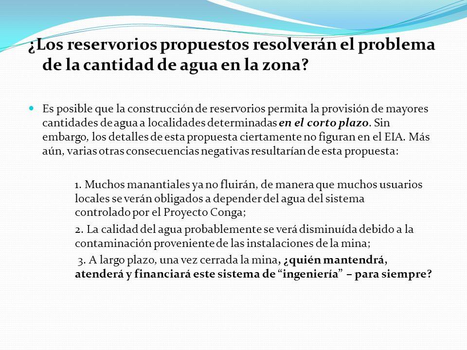 ¿Los reservorios propuestos resolverán el problema de la cantidad de agua en la zona? Es posible que la construcción de reservorios permita la provisi