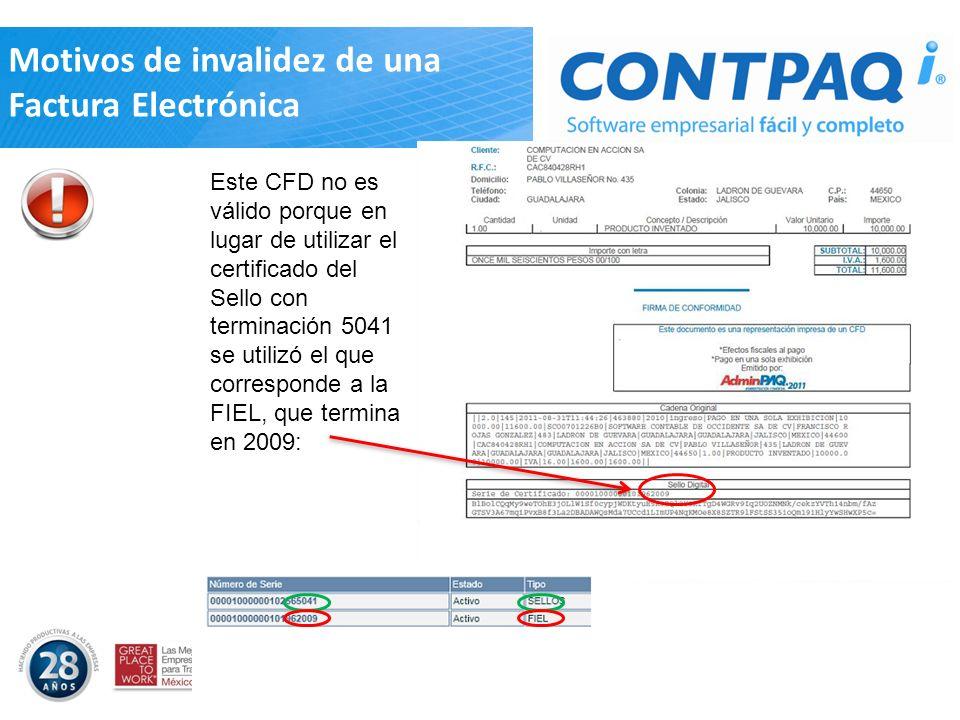 Este CFD no es válido porque en lugar de utilizar el certificado del Sello con terminación 5041 se utilizó el que corresponde a la FIEL, que termina e