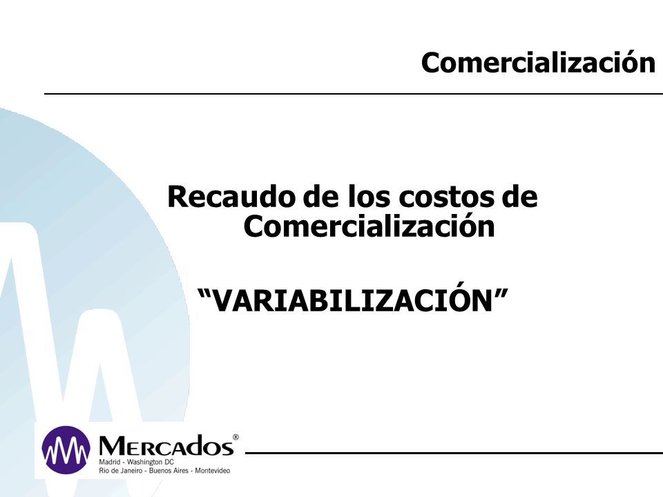 Competencia en Comercialización Análisis económico de sus efectos ¿Cuál fue el beneficio para los usuarios de esta competencia en la comercialización.