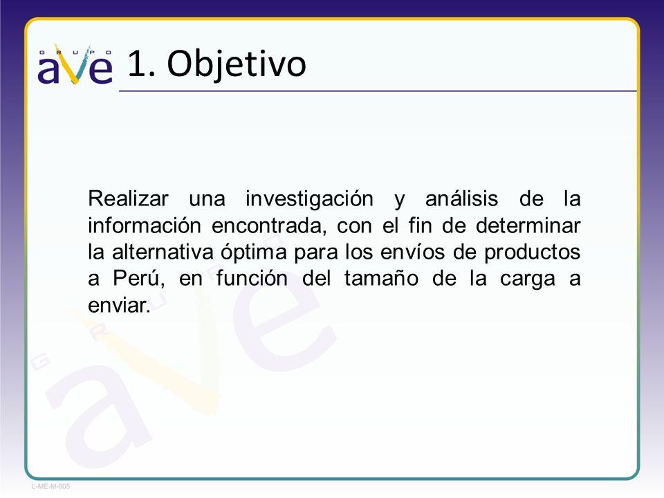 1. Objetivo Realizar una investigación y análisis de la información encontrada, con el fin de determinar la alternativa óptima para los envíos de prod