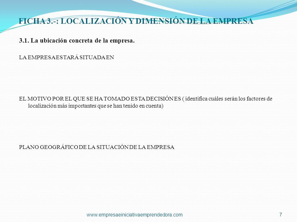 FICHA 6.-: EL MERCADO 6.3.Clientes. LAS CARACTERÍSTICAS DE NUESTROS CLIENTES POTENCIALES SON 6.4.