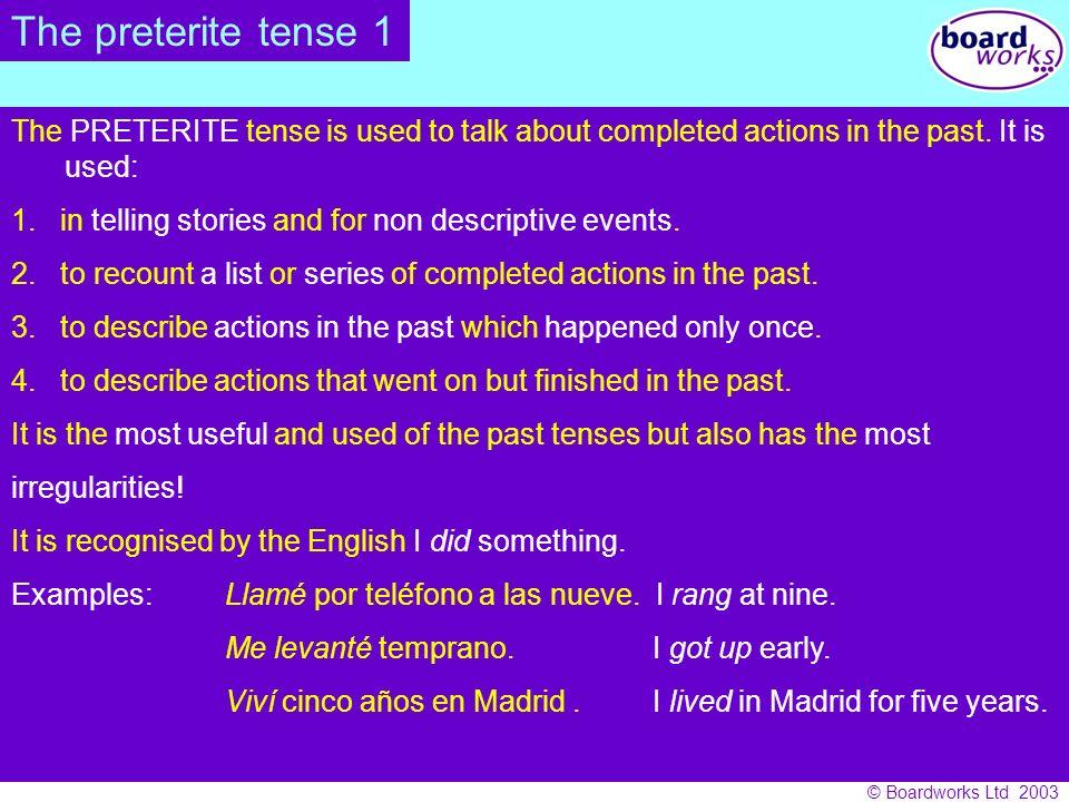 © Boardworks Ltd 2003 Spelling change verbs.