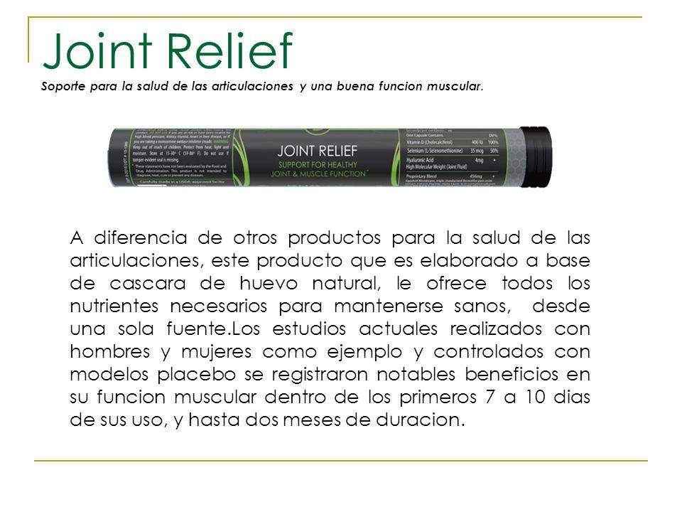 Joint Relief Soporte para la salud de las articulaciones y una buena funcion muscular. A diferencia de otros productos para la salud de las articulaci