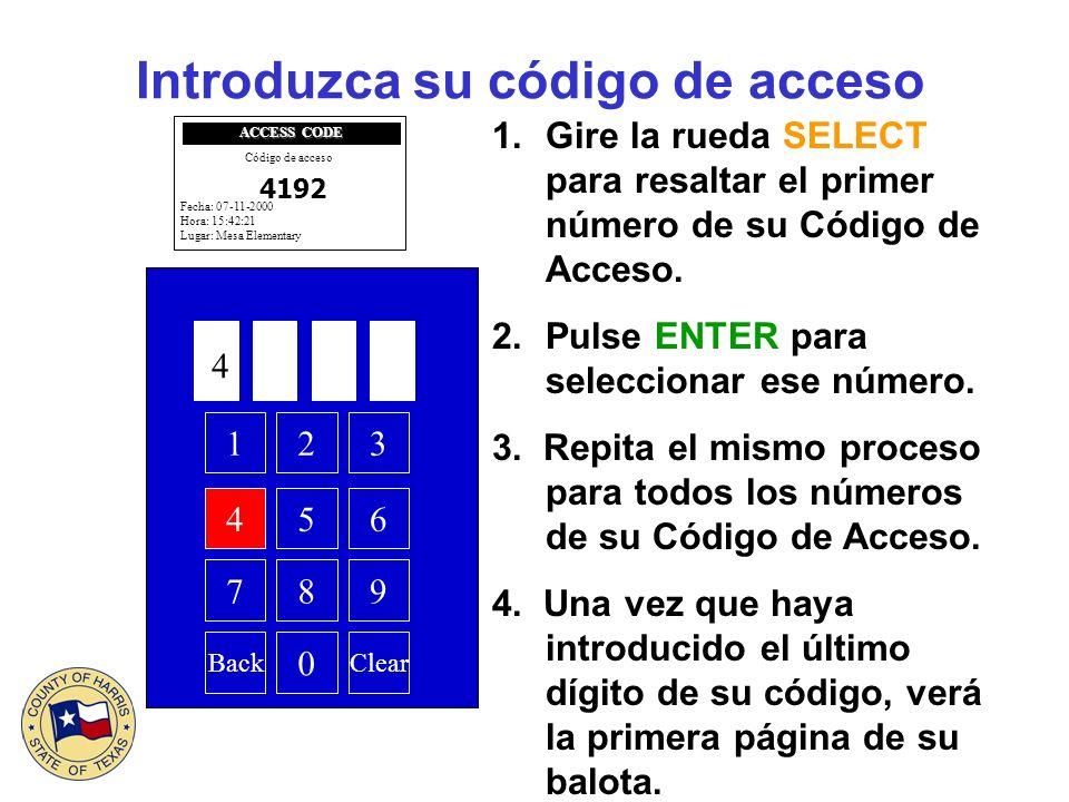 Introduzca su código de acceso 1.Gire la rueda SELECT para resaltar el primer número de su Código de Acceso. 2.Pulse ENTER para seleccionar ese número