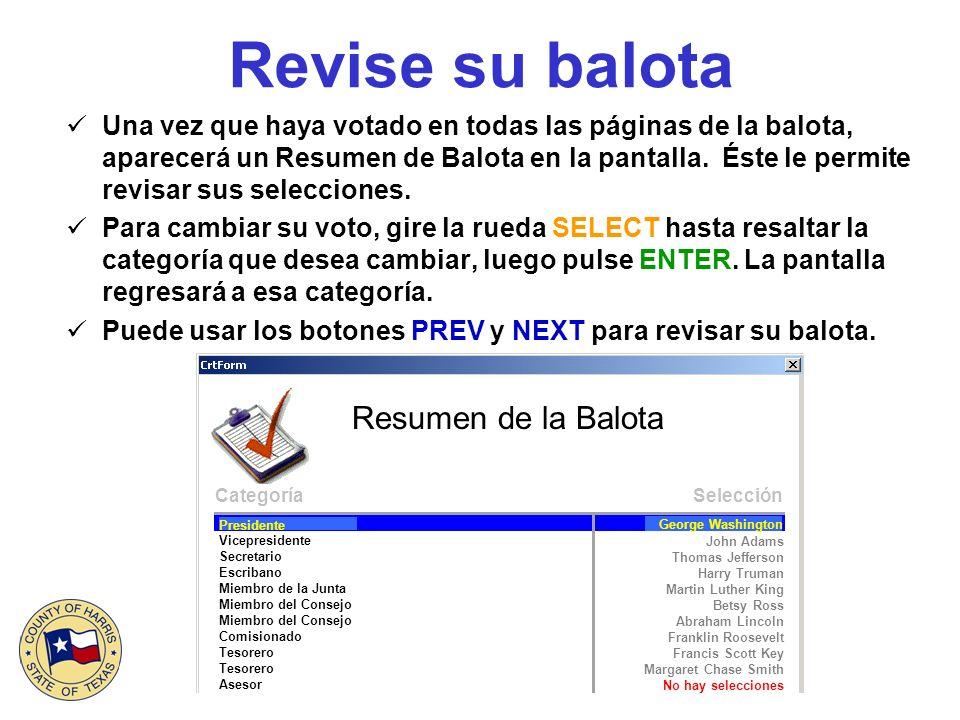 Revise su balota Una vez que haya votado en todas las páginas de la balota, aparecerá un Resumen de Balota en la pantalla.