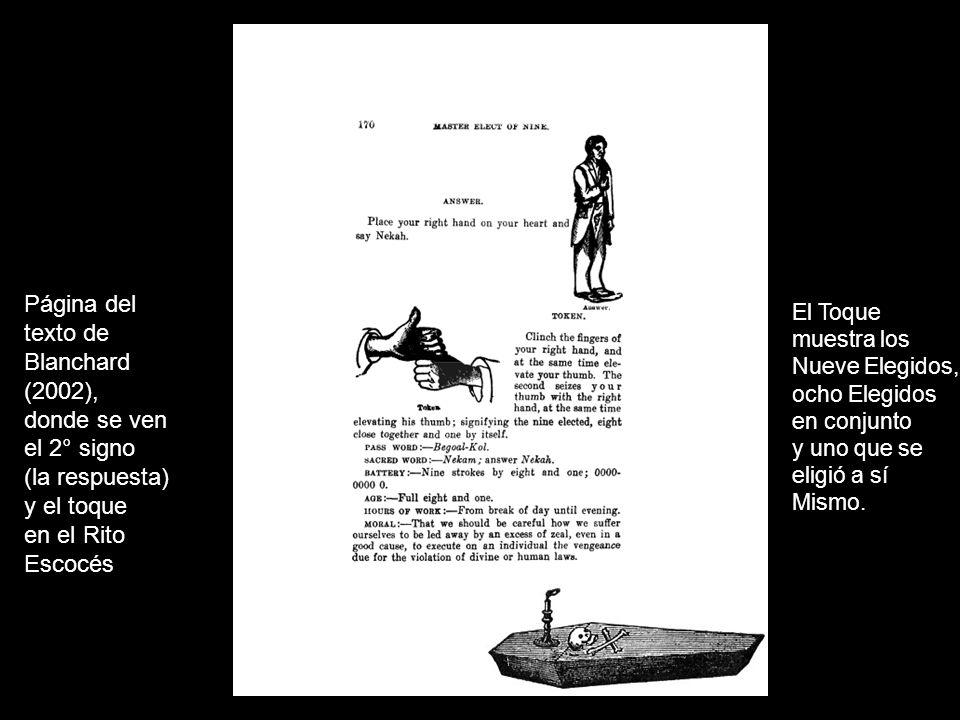 Página del texto de Blanchard (2002), donde se ven el 2° signo (la respuesta) y el toque en el Rito Escocés El Toque muestra los Nueve Elegidos, ocho