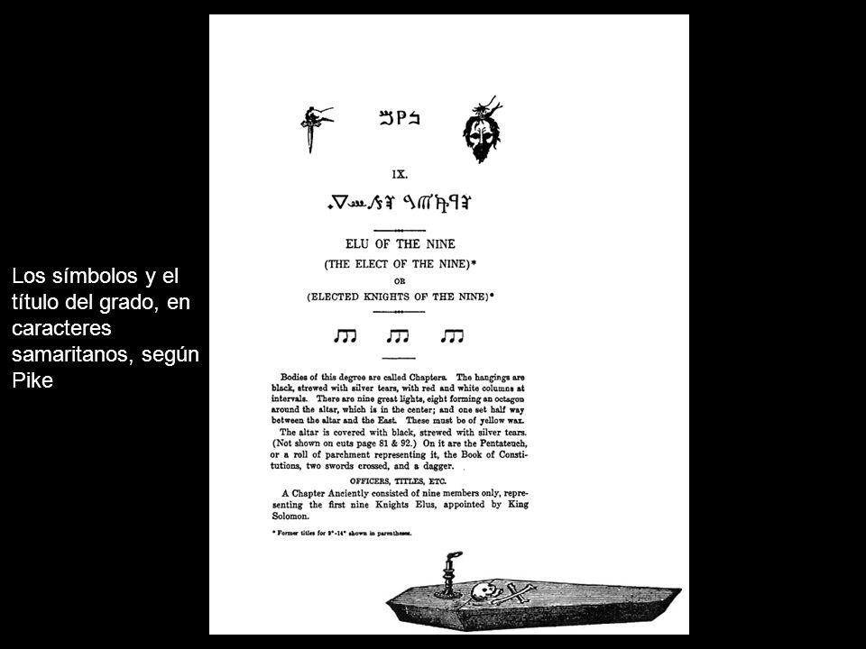 Los símbolos y el título del grado, en caracteres samaritanos, según Pike