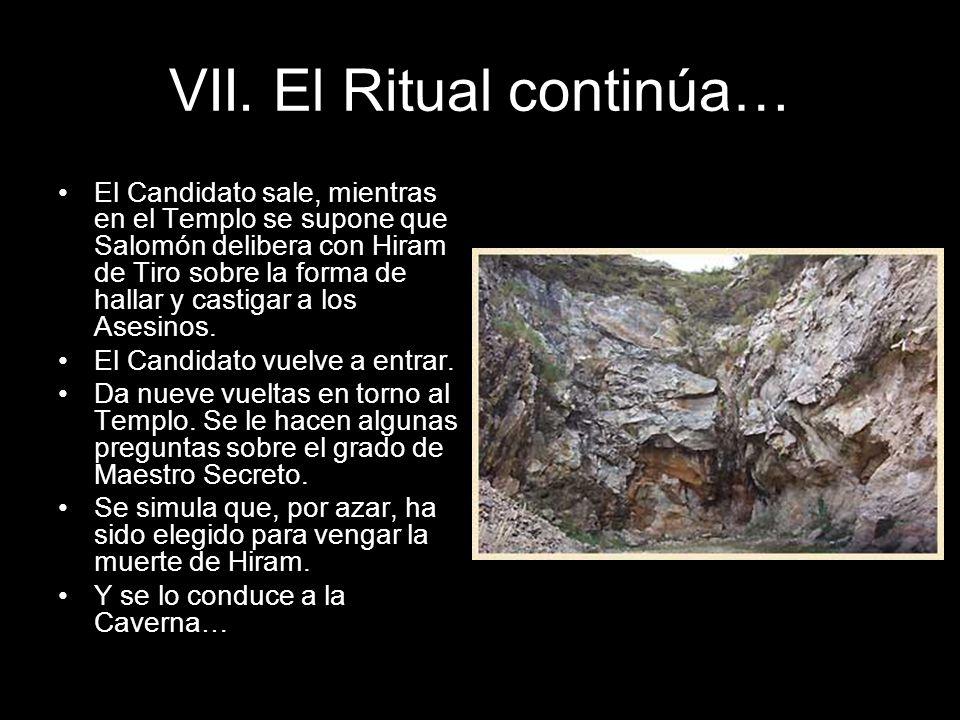 VII. El Ritual continúa… El Candidato sale, mientras en el Templo se supone que Salomón delibera con Hiram de Tiro sobre la forma de hallar y castigar