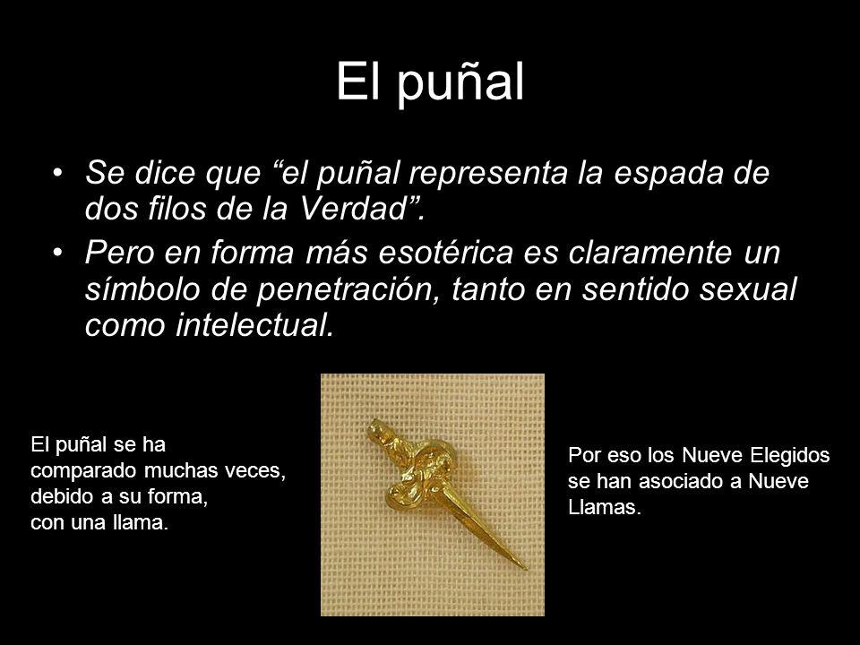 El puñal Se dice que el puñal representa la espada de dos filos de la Verdad. Pero en forma más esotérica es claramente un símbolo de penetración, tan