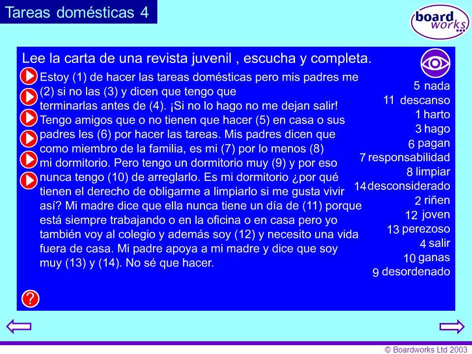 © Boardworks Ltd 2003 Tareas domésticas 4