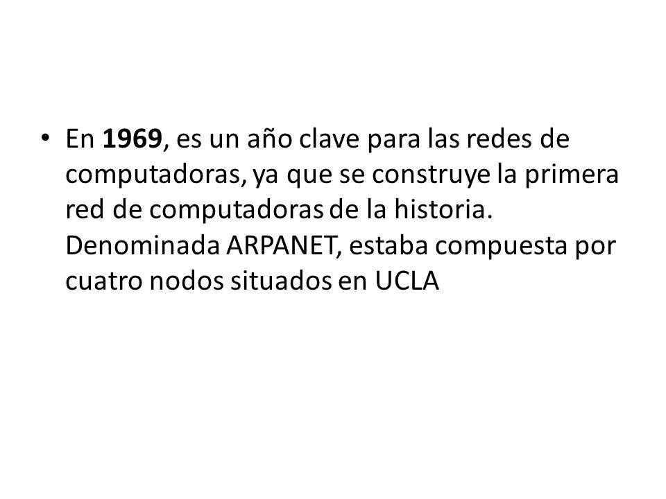 En 1969, es un año clave para las redes de computadoras, ya que se construye la primera red de computadoras de la historia. Denominada ARPANET, estaba