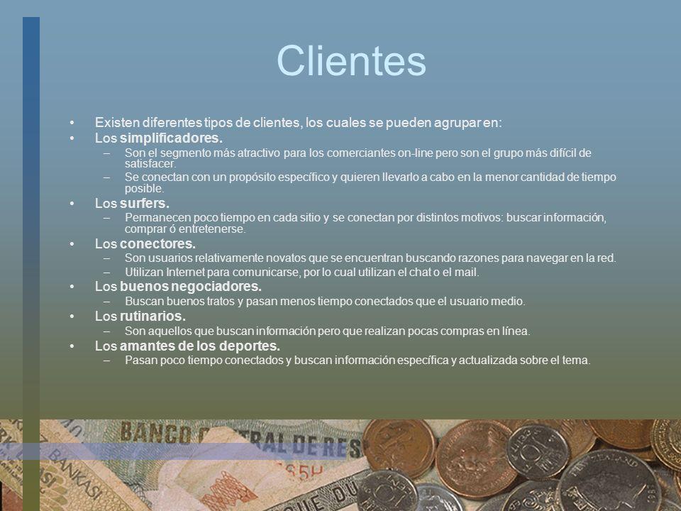 Clientes Existen diferentes tipos de clientes, los cuales se pueden agrupar en: Los simplificadores. –Son el segmento más atractivo para los comercian