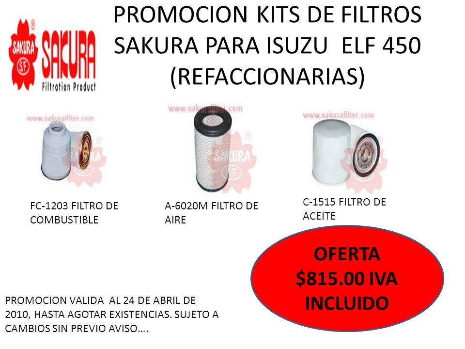 PROMOCION KITS DE FILTROS SAKURA PARA ISUZU ELF 450 (REFACCIONARIAS) FC-1203 FILTRO DE COMBUSTIBLE A-6020M FILTRO DE AIRE C-1515 FILTRO DE ACEITE OFER