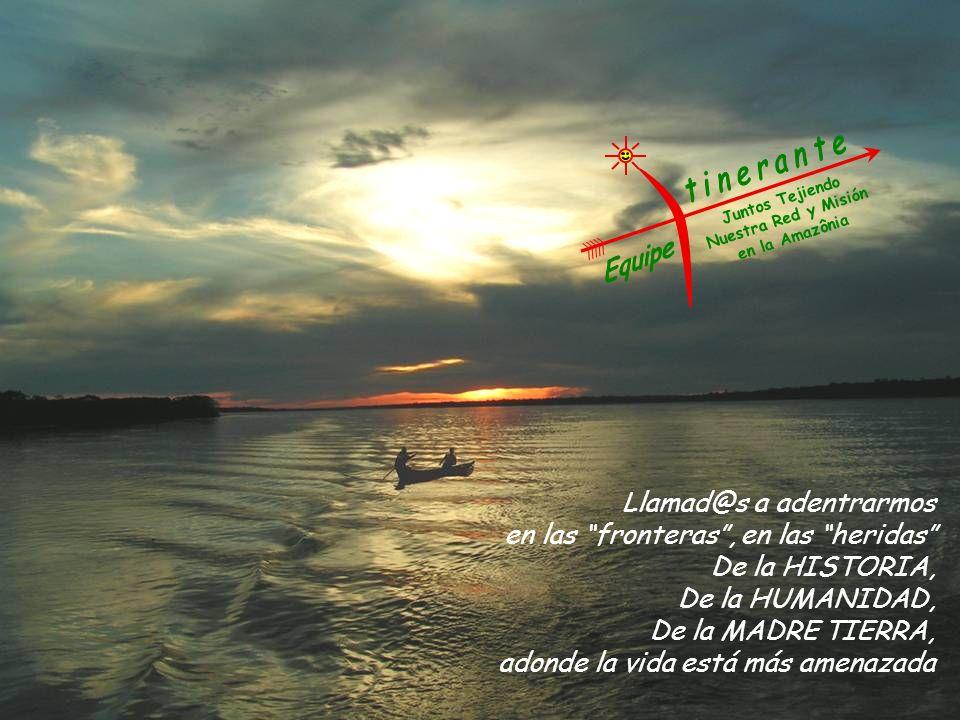 Juntos Tejiendo Nuestra Red y Misión En la Amazonía Introducción Somos un equipo de misioneros(as), religiosos(as), leigos(as), de diferentes instituciones y culturas que itinera en la región Amazónica.