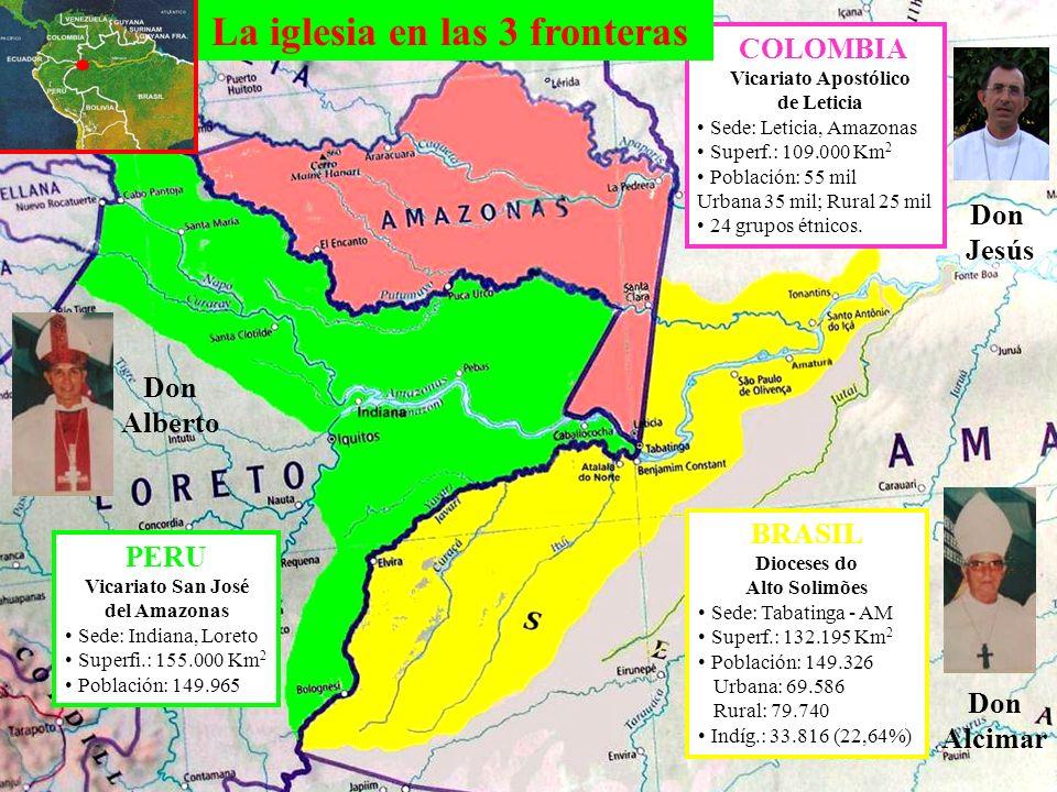 COLOMBIA Vicariato Apostólico de Leticia Sede: Leticia, Amazonas Superf.: 109.000 Km 2 Población: 55 mil Urbana 35 mil; Rural 25 mil 24 grupos étnicos