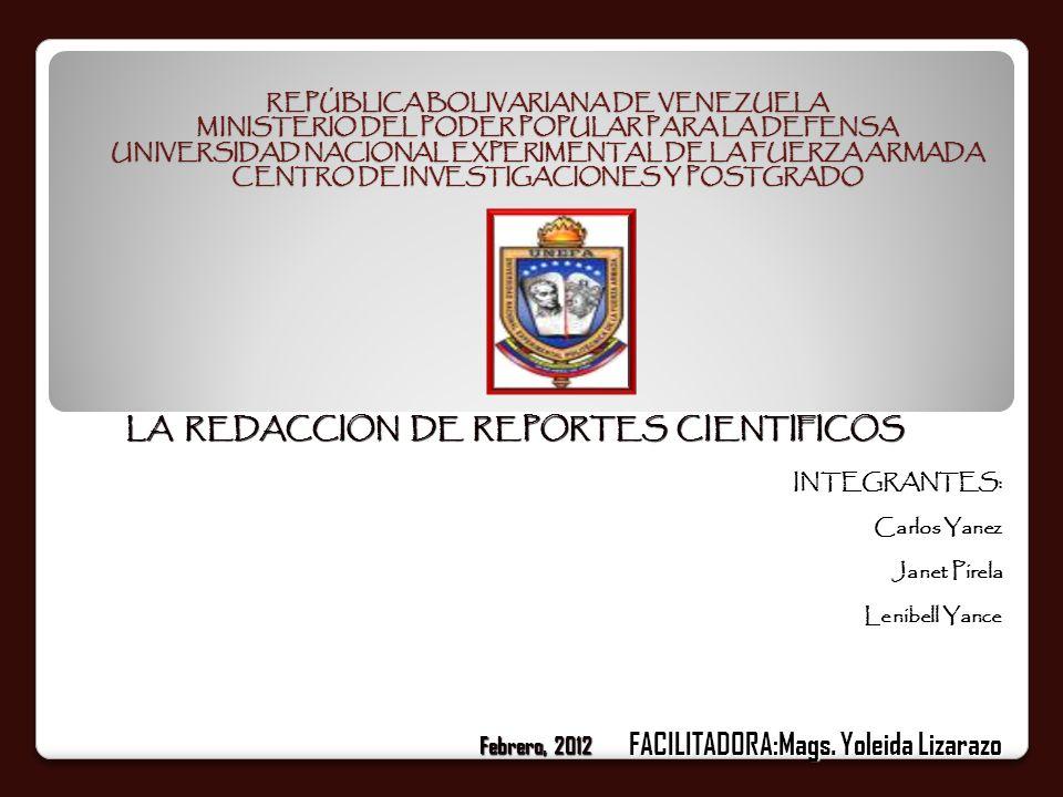 INTRODUCCION En términos generales un reporte científico es la síntesis del estudio efectuado de sus resultados y conclusiones.