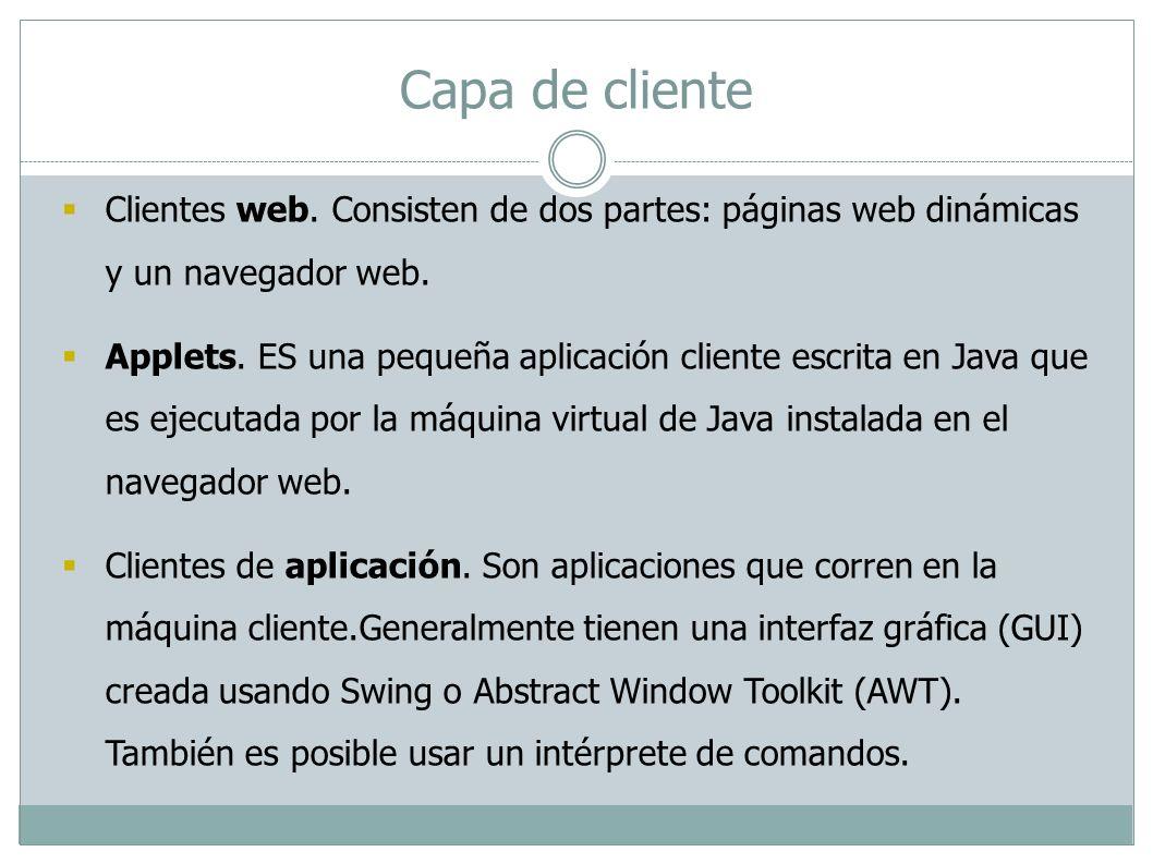 Servlets: Son clases del lenguaje Java que procesan solicitudes y construyen respuestas de forma dinámica.