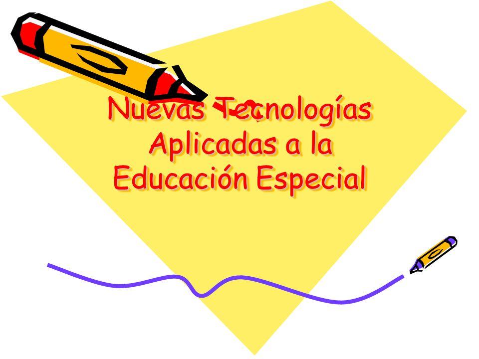 Nuevas Tecnologías Aplicadas a la Educación Especial