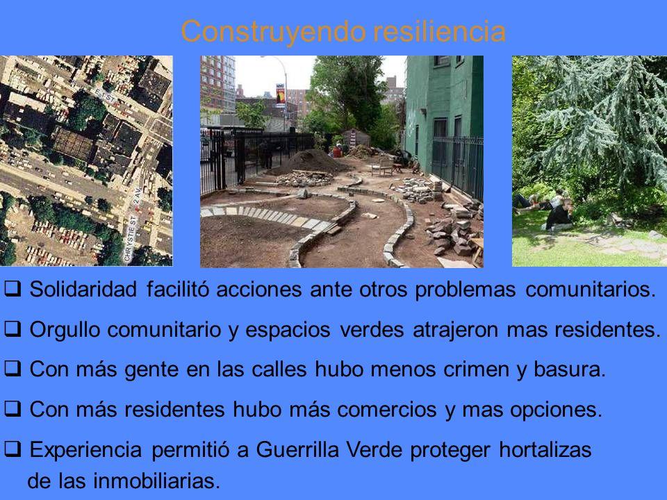 Construyendo resiliencia Solidaridad facilitó acciones ante otros problemas comunitarios.