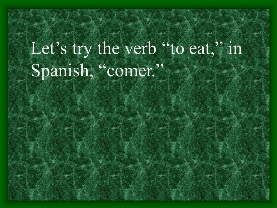 The pattern for -er verbs is much like the pattern for -ar verbs. The only difference is, instead of using a you use e.