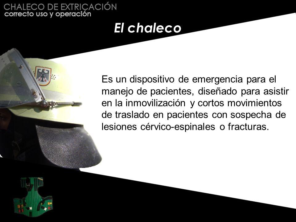 El chaleco Es un dispositivo de emergencia para el manejo de pacientes, diseñado para asistir en la inmovilización y cortos movimientos de traslado en